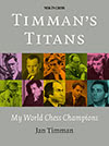 www.bookdepository.com/Timmans-Titans-Jan-Timman/9789056916725?ref=grid-view/?a_aid=2501197619760125
