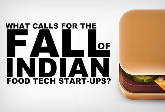 B&E | What Calls for the Fall of Indian Food Start-ups?