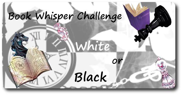 Bookwhisper Challenge 2018 - Black or White