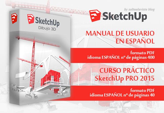 SketchUp Free + Manuales de Usuario en Español by Saltaalavista Blog