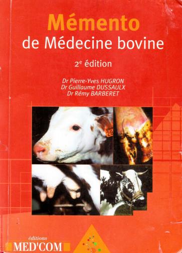 Mémento de Médecine bovine 2e édition (2005)  -WWW.VETBOOKSTORE.COM