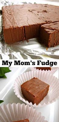 My Mom'S Fudge Recipe