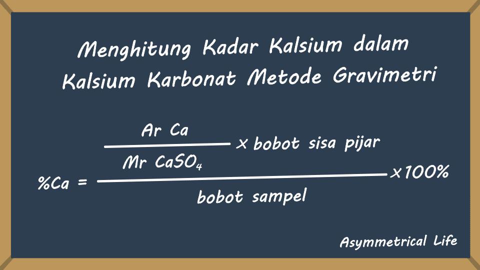 Perhitungan Kadar Kalsium dalam Kalsium Karbonat Metode Gravimetri