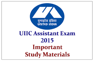 UIIC Assistant Exam 2015- Important Study Materials