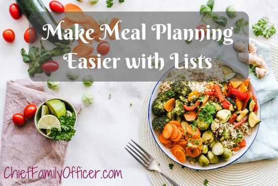 Make Meal Planning Easier with Lists