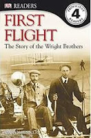 Image: First Flight: The Wright Brothers (DK Readers, Level 4), by Leslie Garrett. Publisher: DK Children (July 21, 2003)