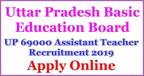 UP 69000 Assistant Teacher Online Form 2018, assistant teacher