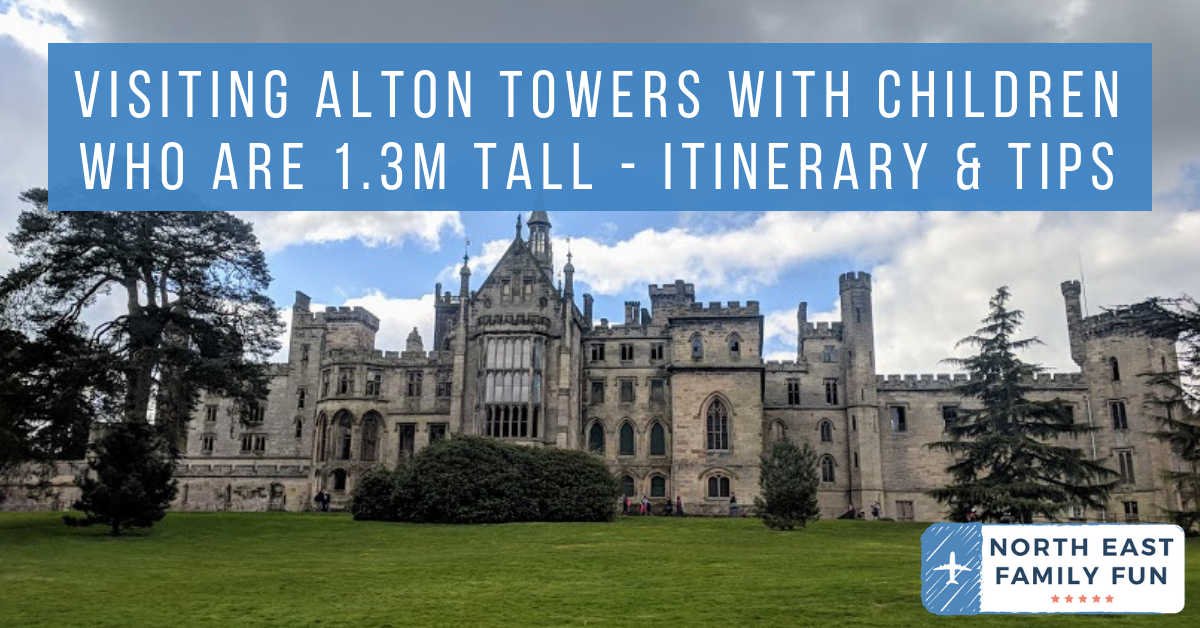 Visiting Alton Towers with Children who are 1.3m Tall - Itinerary & Tips