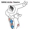 Στο θέατρο ΤΟΠΟΣ ΑΛΛΟύ