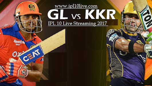 GL vs KKR Match Live Streaming Prediction - 7th April 2017