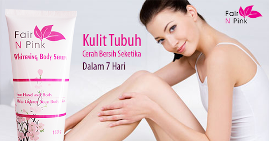 Fair N Pink Body Serum