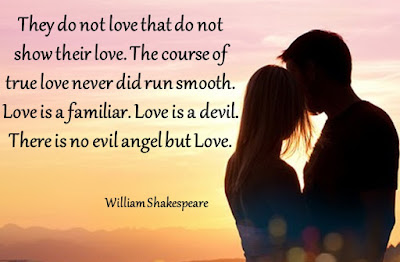 quotes about love: they do not love that do not show their love.