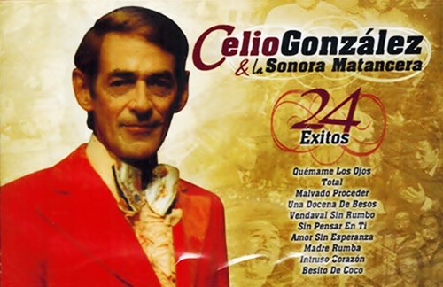 Celio Gonzalez & La Sonora Matancera - Don Julio