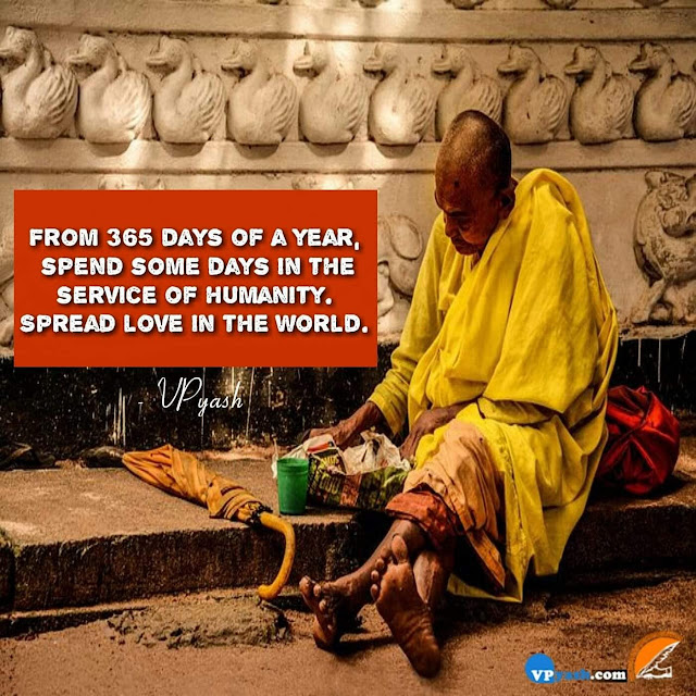 Spread Some Love In The World By Giving Some Time To The Humanity