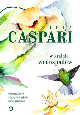 """""""W krainie wodospadów"""" – Sofia Caspari"""