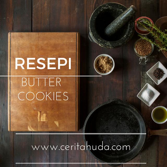 Resepi Butter Cookies Semudah ABC
