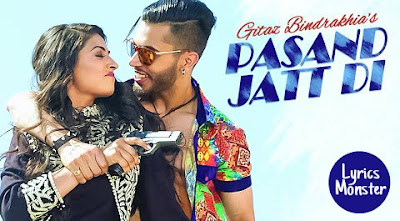 PASAND JATT DI SONG LYRICS – GITAZ BINDRAKHIA