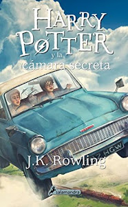 Harry Potter y la cámara secreta (Harry Potter #2) by J.K. Rowling, Adolfo Muñoz García (Translator)