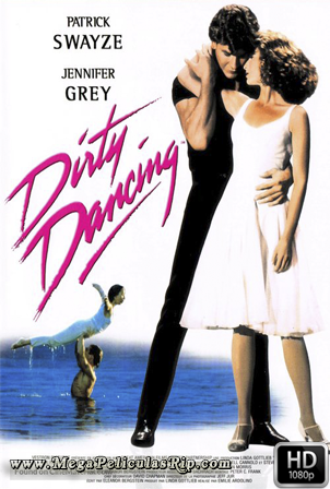 Dirty Dancing [1080p] [Latino-Castellano-Ingles] [MEGA]