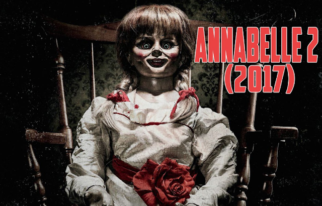 Film Horor Terbaru Annabelle 2 (2017)