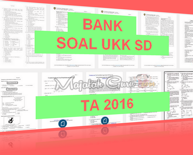 Bank Soal Ips Kelas 6 Sd Us 2016 Prediksi Soal Un Ipa Kelas 6 Sd Erlangga 2016 Soal Modul