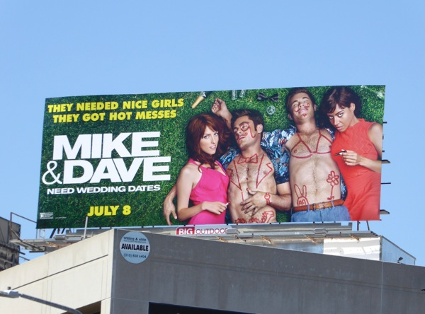 Mike and Dave Need Wedding Dates movie billboard