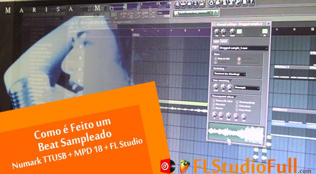 Como é Feito um Beat Sampleado (Numark TTUSB + MPD 18 + FL Studio 11) [Beat Session]