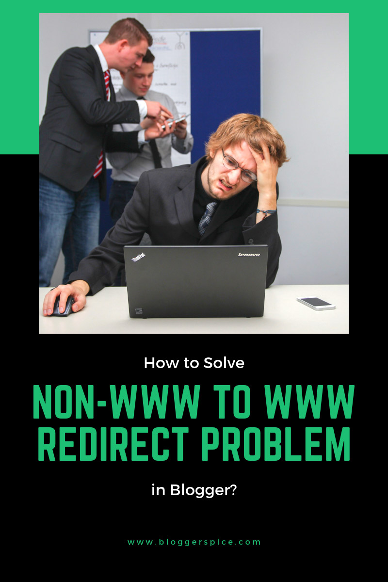 How to redirect my domain from non-www to www on Blogger