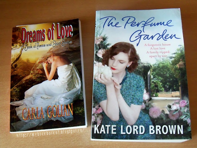 Dreams of Love de Carla Golian si The Perfume Garden de Kate Lord Brown