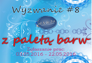 http://blog-odadozet-sklep.blogspot.com/2016/05/wyzwanie-8.html