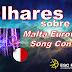 [Olhares sobre o MESC2017] Quem representará Malta no Festival Eurovisão 2017?