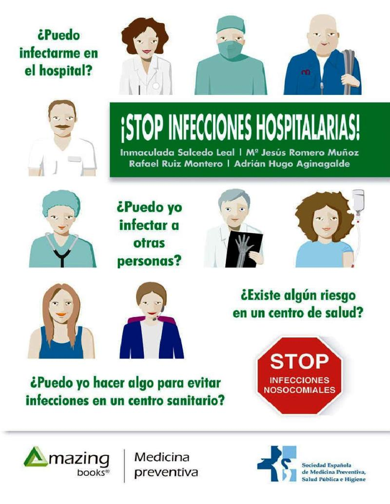 ¡Stop infecciones hospitalarias! – Inmaculada Salcedo Leal