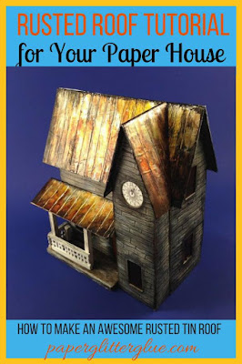Rusted Roof tutorial for your putz houses or paper houses or Halloween houses