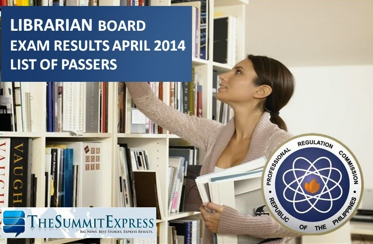 April 2014 Librarian board exam results | List of Passers, Top 10
