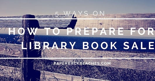 How to Prepare for a Library Book Sale