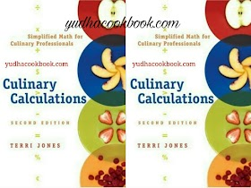 CULINARY CALCULATIONS 2nd Edition - Simplified Math For Culinary Professional