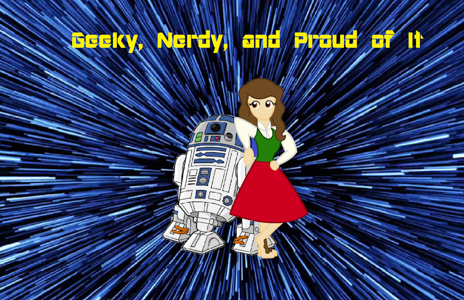 Geeky, Nerdy, and Proud of It