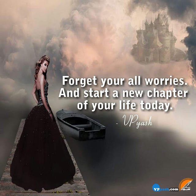 Forget All Worries, With New Chapter