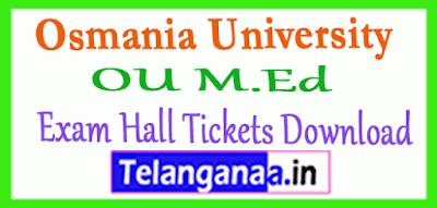 Osmania University OU M.Ed Exam Hall Tickets Download