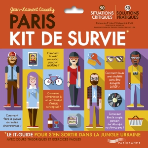 Paris, Kit de Survie de Jean-Laurent Cassely