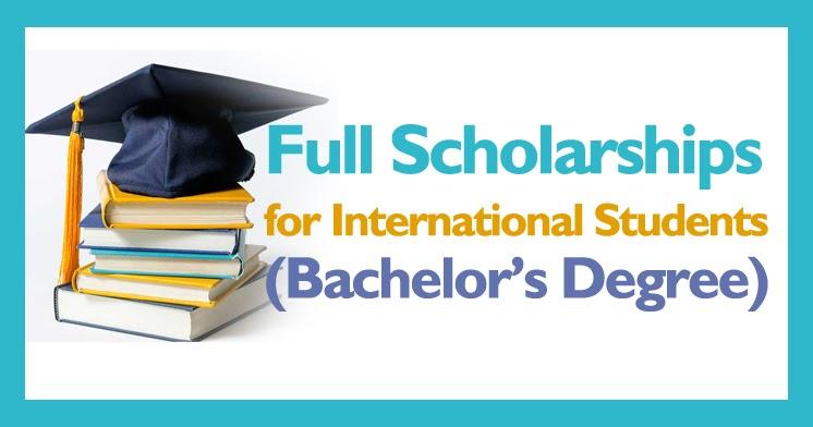 Bachelor Degree's Full Scholarships for International Students