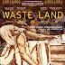 CRÍTICA DE WASTE LAND (2010)