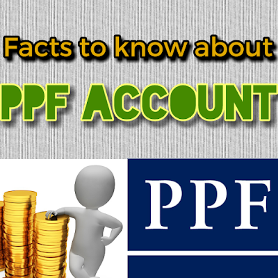 Facts to know about PPF account | How to open PPF account with simple steps | PPF interest rates