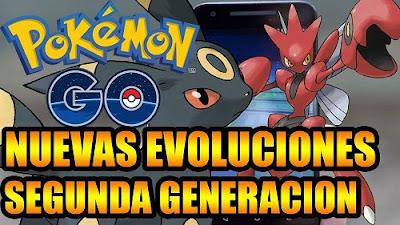Nuevas Evoluciones Pokemon GO