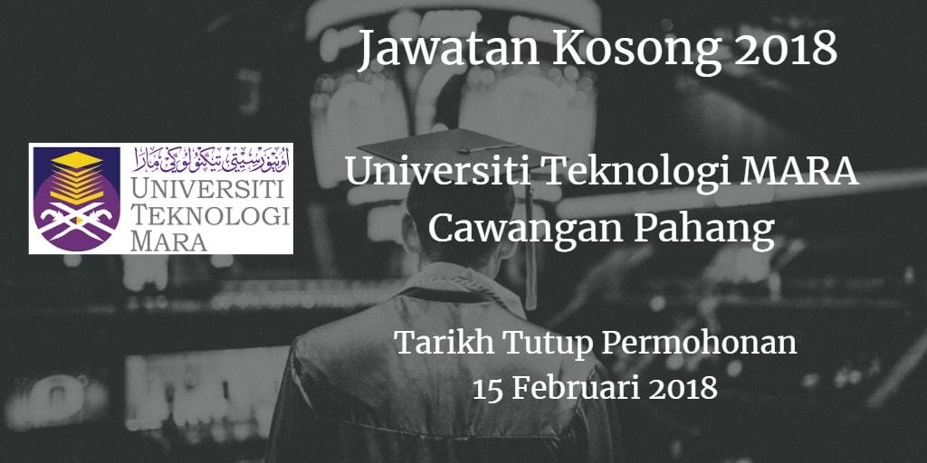 Jawatan Kosong UiTM Cawangan Pahang 15 Februari 2018