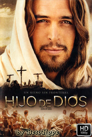 Hijo de Dios [2014] HD 1080P Latino [Google Drive] GloboTV