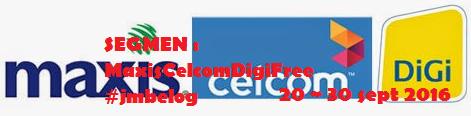 SEGMEN : MaxisCelcomDigiFree #jmbelog