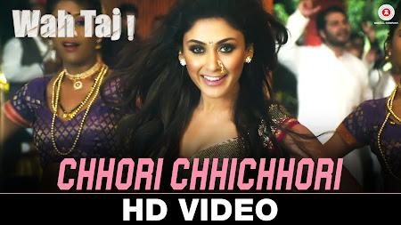 Chhori Chhichhori - Wah Taj (2016)