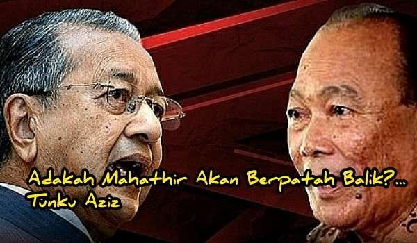 Adakah Mahathir Akan Berpatah Balik?