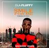 [NEW MUSIC] OLAFLUFFY - SMILE FOR ME (@olafluffy01)